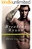 Breaking Ryann (Bad Boy Reformed 3)