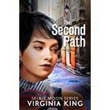 The Second Path (The Secrets of Selkie Moon Mystery Series) (Book 3)