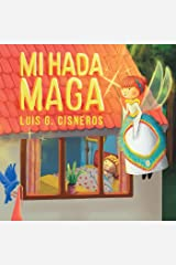 Mi Hada Maga (Spanish Edition) Kindle Edition