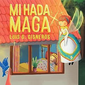 Mi Hada Maga (Spanish Edition)