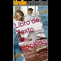 Libro de Texto de Hapkido: Hapkido en Espanol