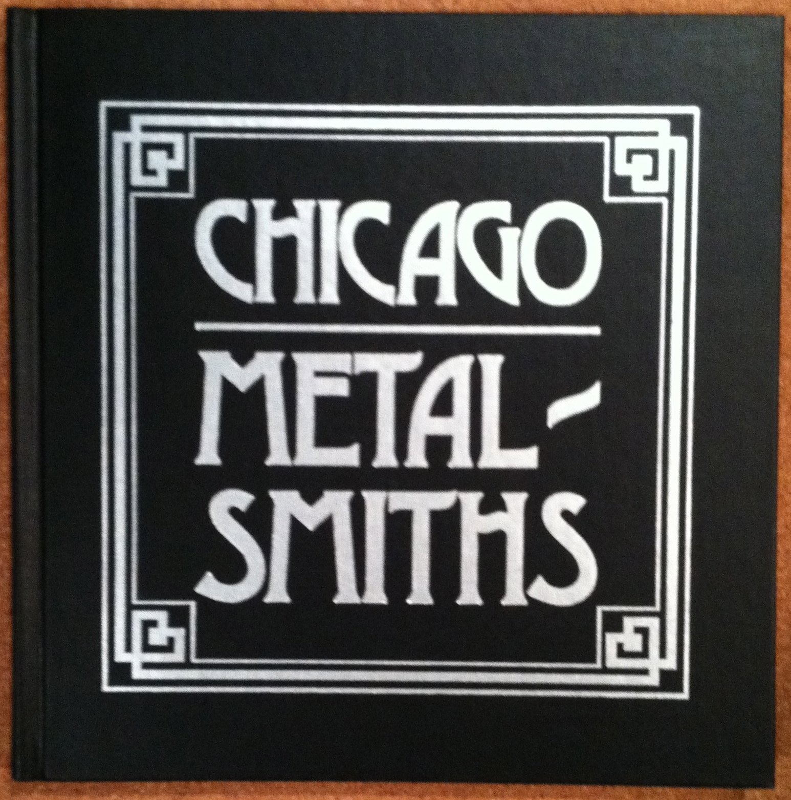 Chicago Metalsmiths: An Illustrated History