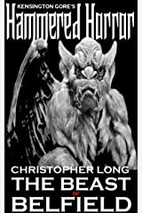 Kensington Gore's Hammered Horrors - The Beast of Belfield Kindle Edition