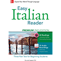 Easy Italian Reader, Premium 2nd Edition: A Three-Part Text for Beginning Students (Easy Reader Series) (Italian Edition)