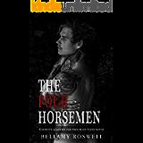 The Four Horsemen : A Servite Academy For Troubled Teens Novel