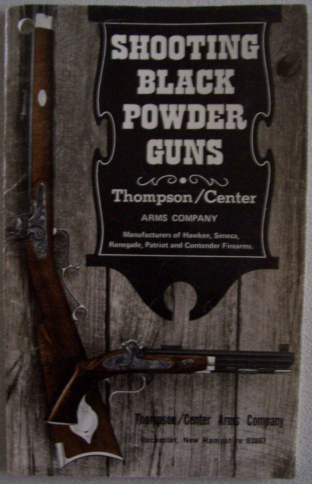 Shooting Black Powder Guns: Thompson/Center Arms Company