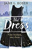 The Dress: Nine Women, One Dress…