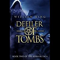 Defiler of Tombs (Kormak Book Two) (The Kormak Saga 2) (English Edition)