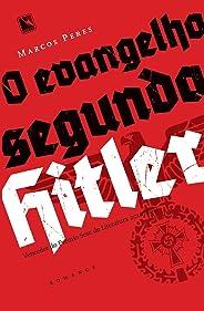 O evangelho segundo Hitler