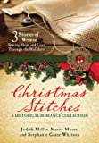 Christmas Stitches: An Historical Romance Collection: 3 Stories Thread Hope and Love Through the Holidays