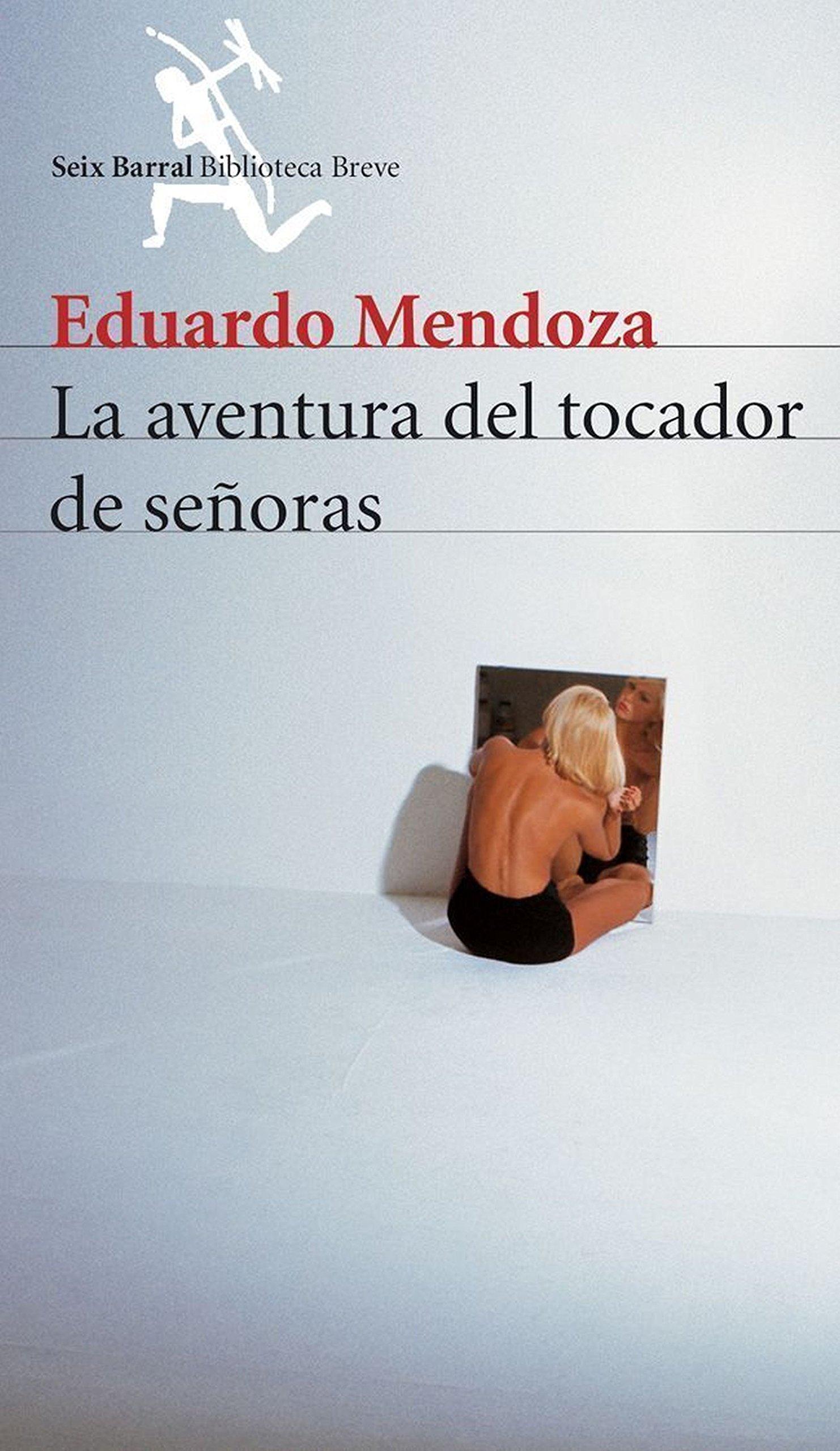 La aventura del tocador de señoras COL.BIBLIOTECA.BREVE: Amazon.es: Eduardo Mendoza: Libros