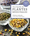 Encyclopédie des plantes médicinales: 550 plantes médicinales et leurs usages thérapeutiques