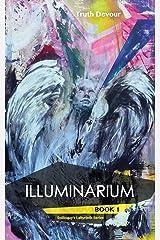 Illuminarium - Book 1 - Soliloquy's Labyrinth Series Paperback