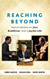 Reaching Beyond: Improvisations on Jazz, Buddhism, and a Joyful Life