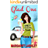 Glad One: Crazy is a Relative Term (A Val Fremden Humorous Mystery Book 1)