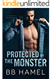Protected by the Monster: A Possessive Mafia Romance