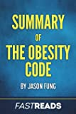 Summary of The Obesity Code: by Jason Fung