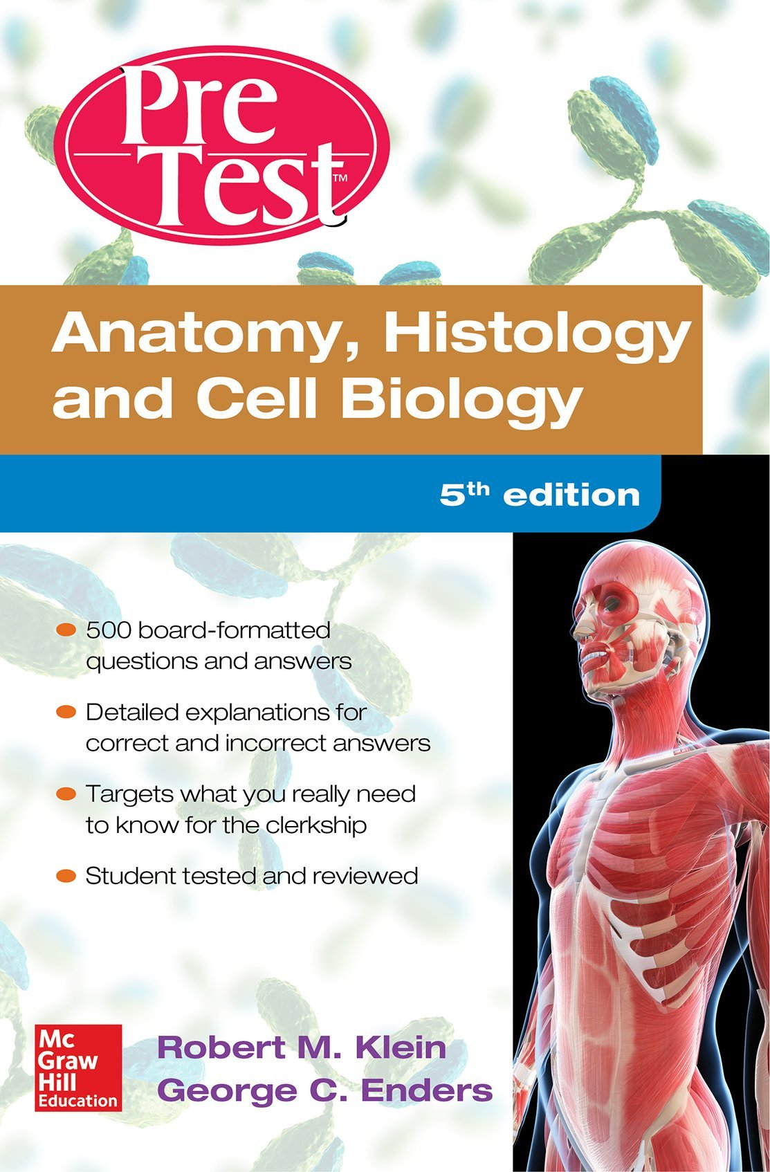 Anatomy Histology and Cell Biology Pretest Self-Assessment and Review 5/E  Paperback