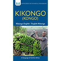 Kikongo-English/ English-Kikongo (Kongo) Dictionary & Phrasebook