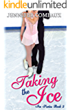 Taking the Ice (Ice Series Book 3) (English Edition)