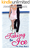 Taking the Ice (Ice Series Book 3)