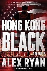 Hong Kong Black: A Nick Foley Thriller Kindle Edition