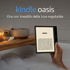 Kindle Oasis - Ora con tonalità della luce regolabile - Resistente all'acqua, 8 GB, Wi-Fi, Grafite