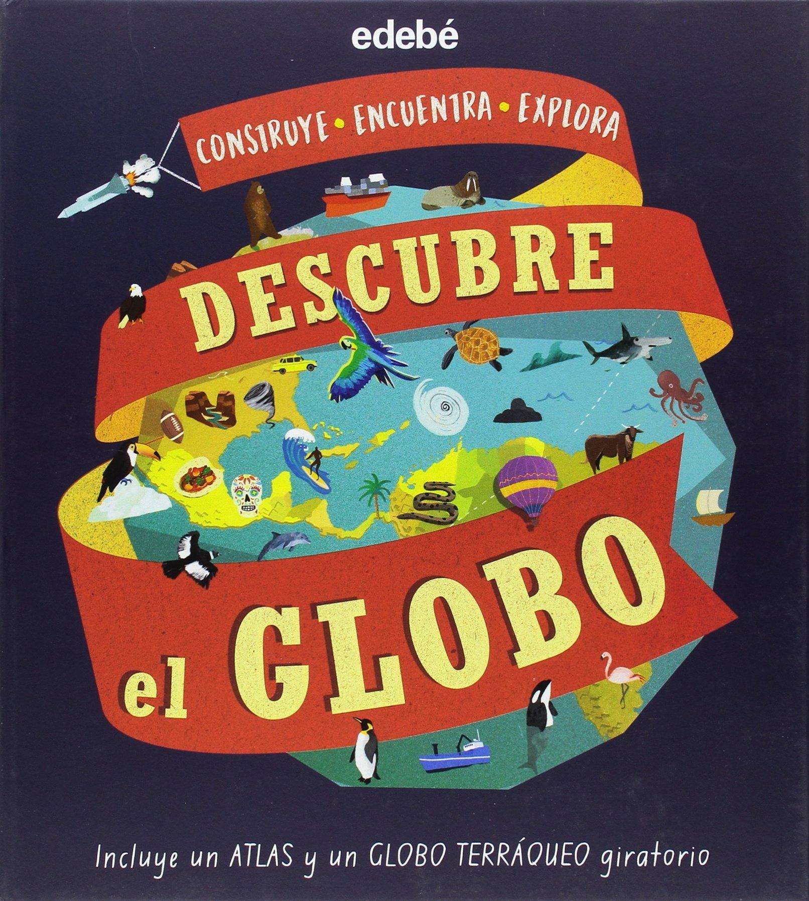 Descubre el globo: Amazon.es: Equipo edebé: Libros