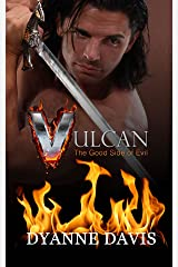 Vulcan...The Good Side of Evil Kindle Edition