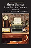 Short Stories from the Nineteenth Century (Wordsworth Classics)