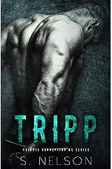 Tripp (Knights Corruption MC Series Book 4) Kindle Edition