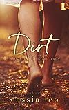 Dirt (Dirty Love Trilogy Book 1)