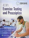 ACSM's Exercise Testing and Prescription Textbook