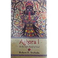 Aghora: At the Left Hand of God