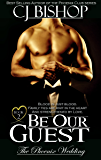 BE OUR GUEST (The Phoenix Wedding Book 2)