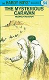 Hardy Boys 54: The Mysterious Caravan (The Hardy Boys) (English Edition)
