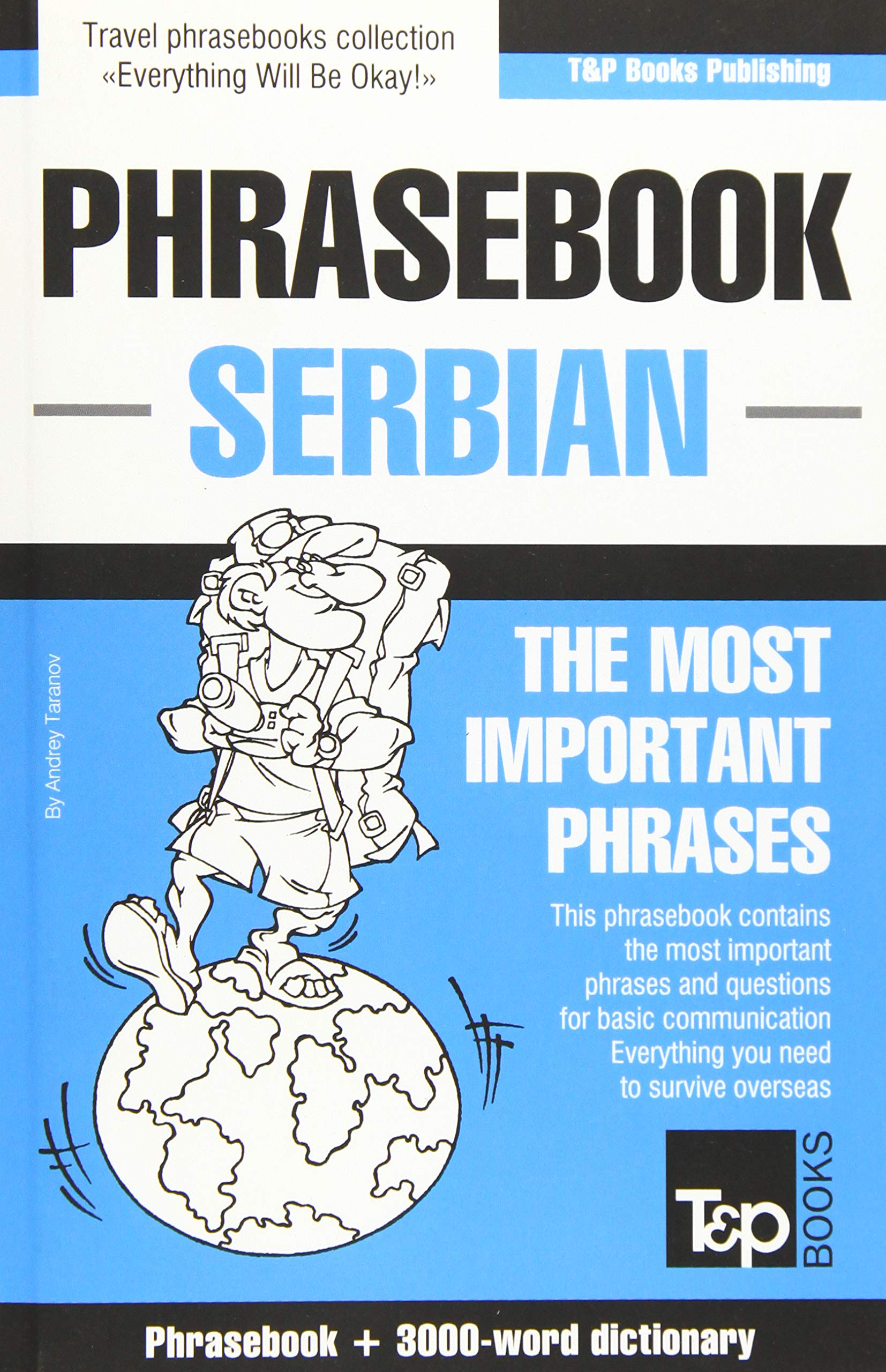 English Serbian Phrasebook And 3000 Word Topical Vocabulary