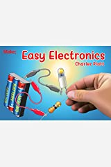 Easy Electronics (Make: Handbook) Kindle Edition