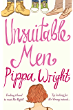 Unsuitable Men: An uplifting romantic comedy from a top ten author