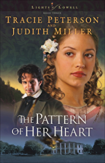 The Pattern Of Her Heart Lights Lowell Book 3