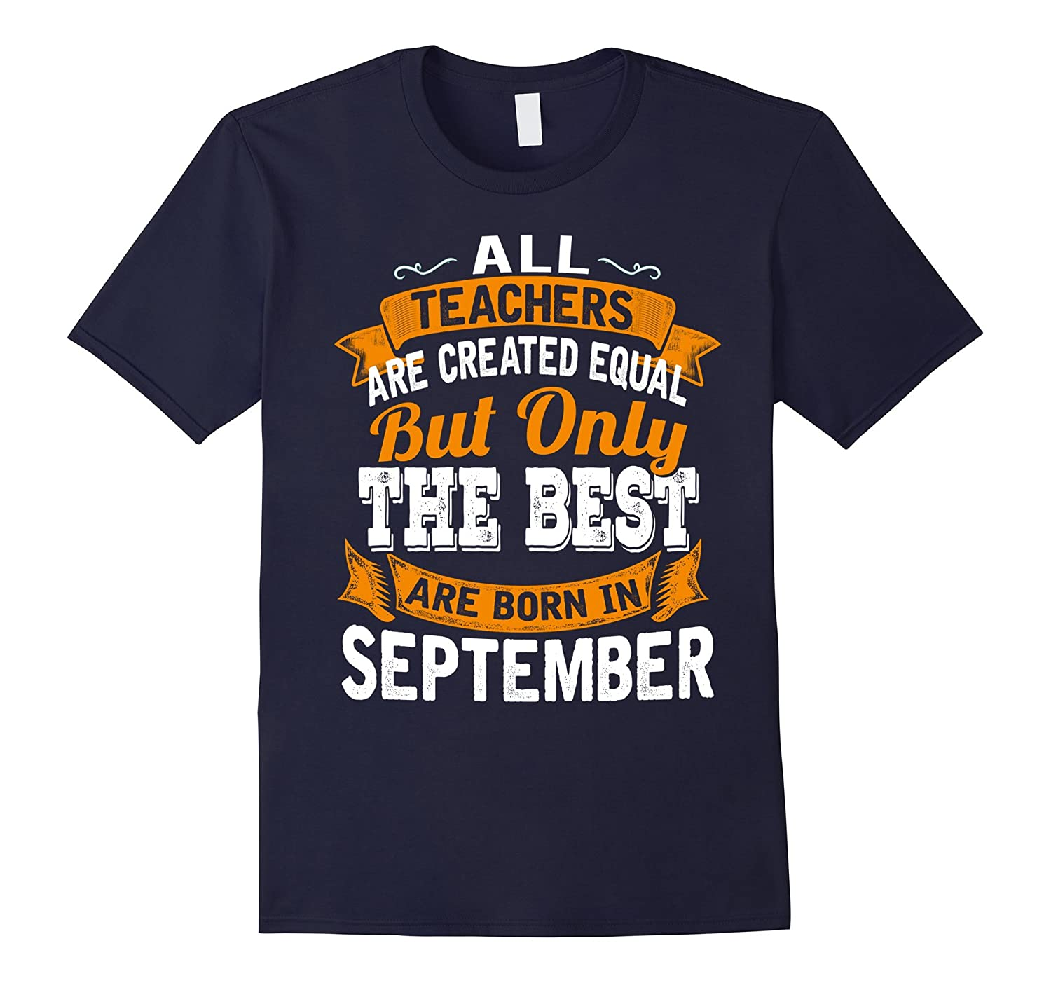 All Teacher Created Equal But The Best Are Born In September-PL