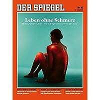 DER SPIEGEL 47/2018: Leben ohne Schmerz