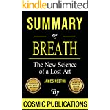 Summary: Breath: The New Science of a Lost Art: By James Nestor