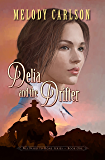 Delia and the Drifter (Westward to Home Book 1)