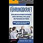 Führungskraft: Erfolgreiche Mitarbeiterführung durch emotionale Intelligenz und praxisnahe Methoden - Bonus Übungen für erfolgreiche Mitarbeitergespräche