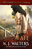 Fabric of Fate (Tapestries Book 6)
