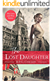 The Lost Daughter: Historical Fiction (The Love and War Series Book 2)