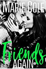 Friends Again: #JustFriends Series Novelette Kindle Edition