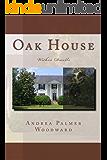 Oak House: Within Dwells (A Carys Owens Novel Book 1)