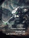 ARCA - La lista dei Probi